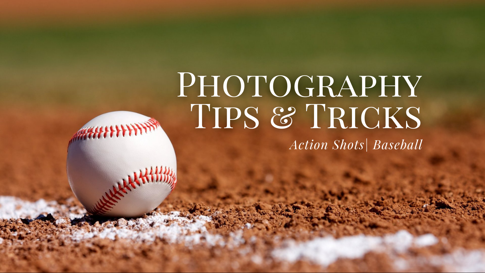 Tips & Tricks for Action Shots